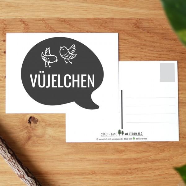 Vüjelchen - Wäller Mundart auf Westerwälder Postkarte